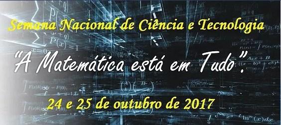 Semana Nacional de Ciência e Tecnologia 2017 do CES/UFCG